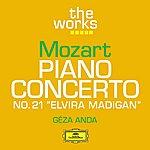 Géza Anda Mozart: Piano Concerto No . 21 In C Major K.467