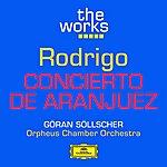 Göran Söllscher Rodrigo: Concierto De Aranjuez