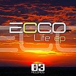 Ecco Life Ep