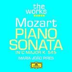 Maria João Pires Mozart: Piano Sonata In C Major K.545