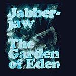 Jabber Jaw The Garden Of Eden