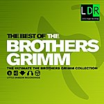 Brothers Grimm The Best Of The Brothers Grimm