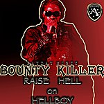Bounty Killer Raise Hell On Hellboy - Ep