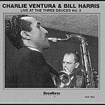 Charlie Ventura Live At The Three Deuces Vol. 2