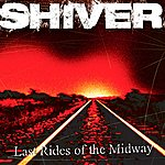 Shiver Last Rides Of The Midway