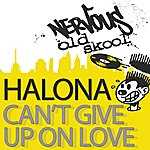 Halona Can't Give Up On Love (8-Track Maxi-Single)