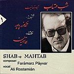 Faramarz Payvar Ensemble Shab-E-Mahtab - Tasnifs