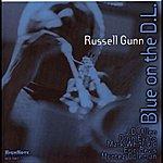 Russell Gunn Blue On The D.l.