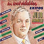 Julio Jaramillo Los Inolvidables Exitos De Julio Jaramillo
