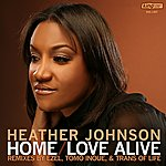 Heather Johnson Home / Love Alive (6-Track Maxi-Single)