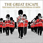 Coldstream Guards The Great Escape (Single)