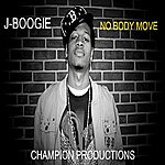 J Boogie Nobody Move - Single