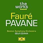 Boston Symphony Orchestra Fauré: Pavane, Op. 50