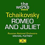 Russian National Orchestra Tchaikovsky: Romeo And Juliet (Fantasy Overture)