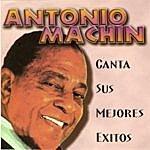 Antonio Machin Canta Sus Mejores Exitos