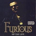 Furious Sip The Life