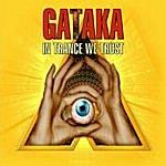Gataka In Trance We Trust