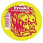 Freaks Tweekers/Repeater