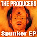 The Producers Spunker Ep