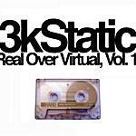 3kStatic Real Over Virtual, Vol 1 (Unreleased Tracks 1999-2004)