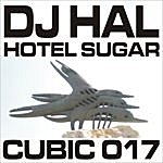 DJ Hal Hotel Sugar Ep