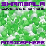 Shambala Lovers & Steppers Ep