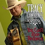 Tracy Lawrence You Can't Hide Redneck - Single