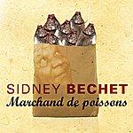 Sidney Bechet Marchand De Poissons