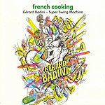 Gerard Badini French Cooking
