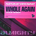 Natalie Brown Whole Again Dance Version