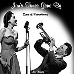 Jim Thornton Jim's Times Gone By - Songs Of Remembrance