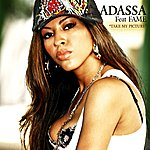 Adassa Take My Picture (Feat. Fame) - Single