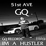 GQ I'm A Hustla - Single