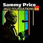 Sammy Price Jazz Foundations Vol. 64 - Sammy Price