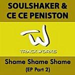 Soul Shaker Shame Shame Shame (EP Part 2)