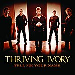 Thriving Ivory Tell Me Your Name (EP)