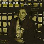 Vincent Herring Simple Pleasure