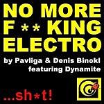 Pavliga No More F**king Electro