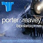 Steve Porter Bipolar Express EP