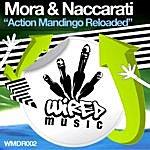 Mora Action Mandingo Reloaded
