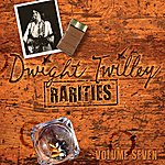 Dwight Twilley Rarities Volume 7