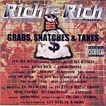 Richie Rich Grabs, Snatches & Takes (Parental Advisory)
