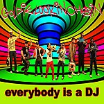 Goldie Lookin Chain Everybody Is A Dj - Official Mixes (9-Track Maxi-Single)