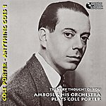 Ambrose & His Orchestra Ambrose Plays Cole Porter