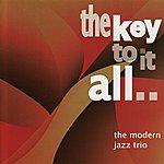 The Modern Jazz Quartet The Key To It All