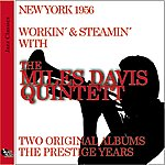 Miles Davis Quintet Workin' And Steamin' With The Miles Davis Quintet