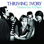 Thriving Ivory Flowers For A Ghost (Single)