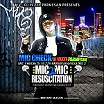 Mic Check Mic 2 Mic Resuscitation Volume 2
