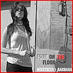 Misstress Barbara Four On The Floor (6-Track Maxi-Single)