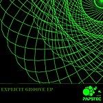 Hiroki Esashika Explicit Groove Ep